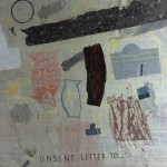 Unsent letter to…, 2014, 200 x 200 cm, Mixed media on linen
